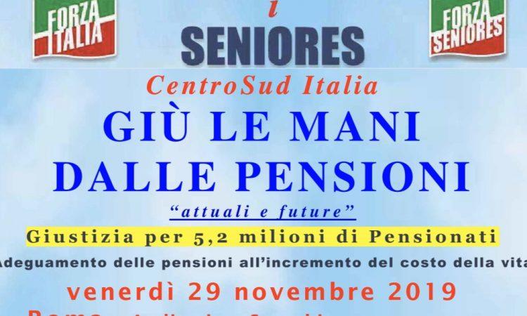 """Seniores: Conferenza """"Giù le mani dalle pensioni, attuali e future"""" a Roma venerdì  29 novembre alle ore 14. Giustizia per 5,2 milioni di Pensionati, adeguamento delle pensioni all"""